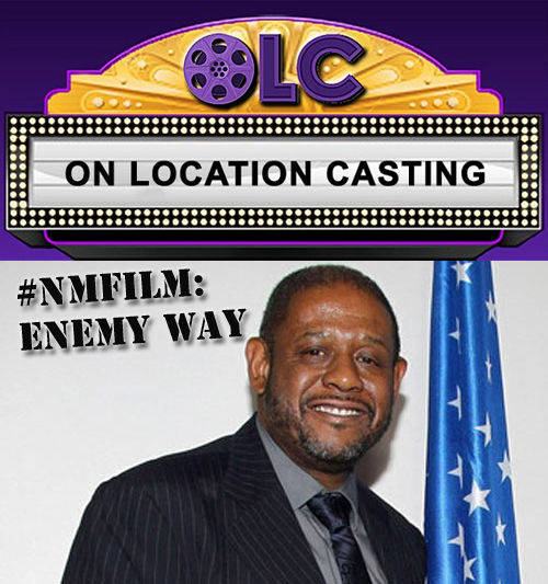 Casting Enemy Way starring Forest Whitaker