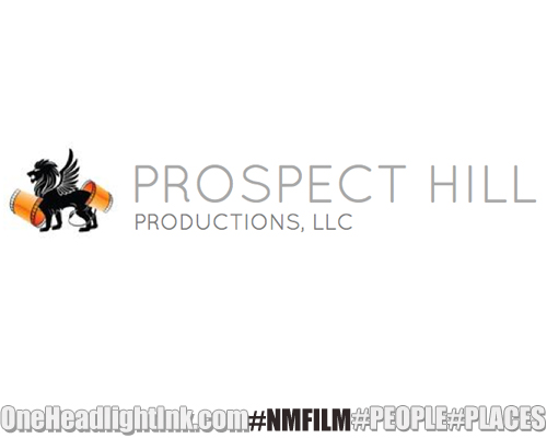New Mexico Film Production Resources Prospect Hill Prod