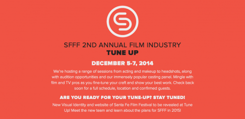 Santa Fe Film Festival 2nd annual Tune Up